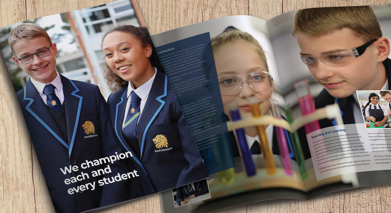 School prospectus design for Kingsdown School, Swindon that introduces a new ethos